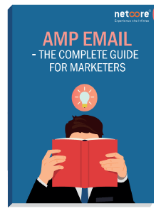 Amp Email- The Complete Guide for Marketers