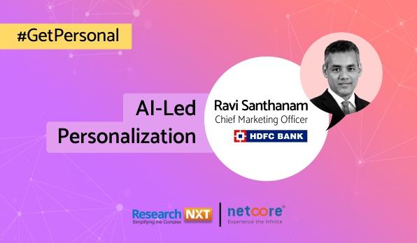 Expert's View: Ravi Santhanam, CMO, HDFC Bank, Talks About Digital Transformation & CX ...