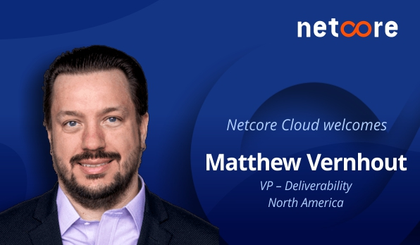 Matthew Vernhout, Industry Leading Expert on Deliverability, Privacy and Compliance Joins Netcore as VP – Deliverability North America
